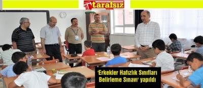 'ERKEKLER HAFIZLIK SINIFLARI BELİRLEME SINAVI' YAPILDI