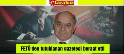 FETÖ'den tutuklanan gazeteci beraat etti