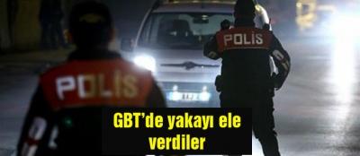 GBT'de yakayı ele verdiler