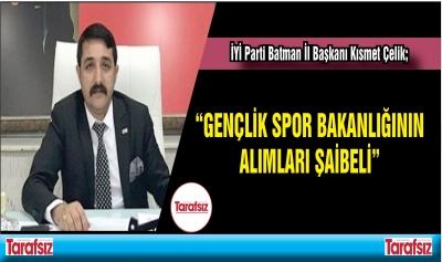"""""""GENÇLİK SPOR BAKANLIĞININ ALIMLARI ŞAİBELİ"""""""