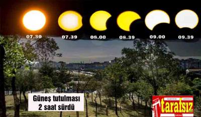 Güneş tutulması 2 saat sürdü