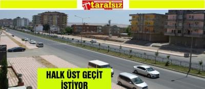 HALK ÜST GEÇİT İSTİYOR
