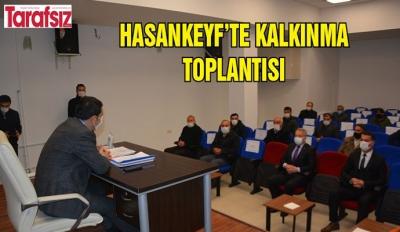HASANKEYF'TE KALKINMA TOPLANTISI