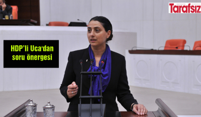 HDP'li Uca'dan soru önergesi
