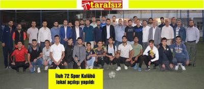 İluh 72 Spor Kulübü lokal açılışı yapıldı