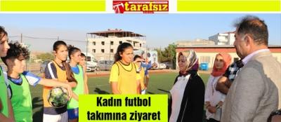 Kadın futbol takımına ziyaret