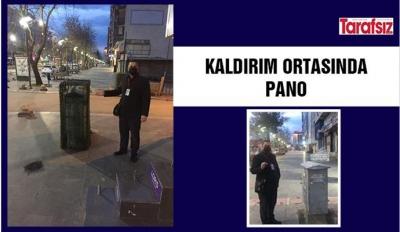 KALDIRIM ORTASINDA PANO