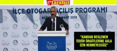 """""""KANDAN BESLENEN TERÖR ÖRGÜTLERİNE ASLA İZİN VERMEYECEĞİZ"""""""