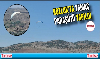 Kozluk'ta yamaç paraşütü yapıldı