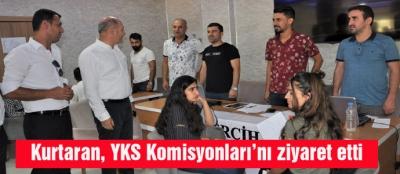 Kurtaran, YKS Komisyonları'nı ziyaret etti