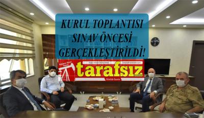 KURUL TOPLANTISI SINAV ÖNCESİ GERÇEKLEŞTİRİLDİ!