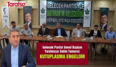 ''KUTUPLAŞMA ENGELDİR''