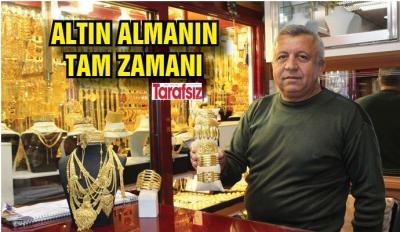 KUYUMCULARDAN TAVSİYE: ALTIN ALMANIN TAM ZAMANI