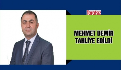 Mehmet Demir tahliye edildi