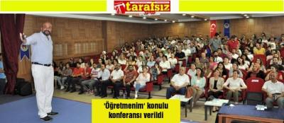 'Öğretmenim' konulu konferansı verildi