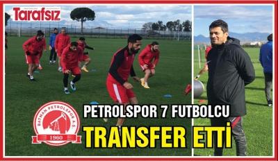 PETROLSPOR 7 FUTBOLCU TRANSFER ETTİ