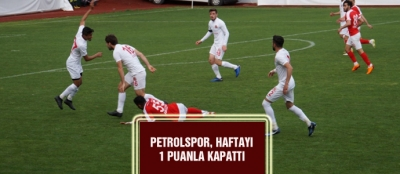 PETROLSPOR, HAFTAYI 1 PUANLA KAPATTI