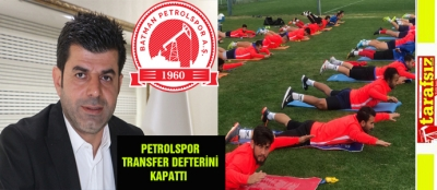 PETROLSPOR TRANSFER DEFTERİNİ KAPATTI