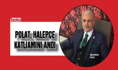 Polat, Halepçe katliamını andı