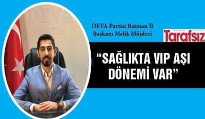 """""""SAĞLIKTA VIP AŞI DÖNEMİ VAR"""""""