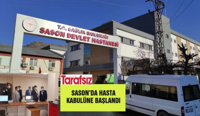 SASON'DA HASTA KABULÜNE BAŞLANDI