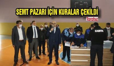 SEMT PAZARI İÇİN KURALAR ÇEKİLDİ