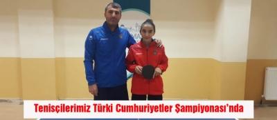 Tenisçilerimiz Türki Cumhuriyetler Şampiyonası'nda