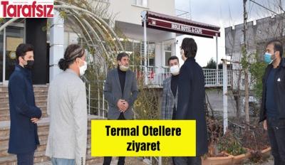 Termal Otellere ziyaret