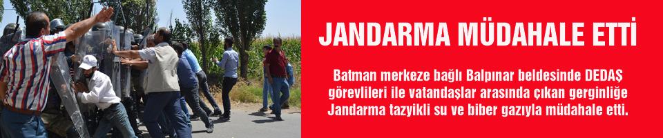 JANDARMA MÜDAHALE ETTİ